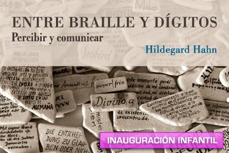 Inauguración infantil exposición 'Entre braille y dígitos'