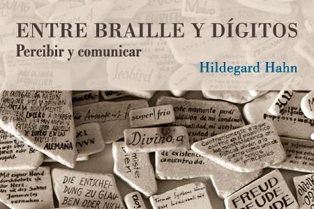 Entre braille y dígitos; percibir y comunicar