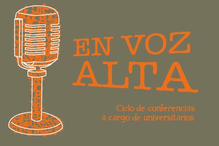 Ciclo de conferencias 'En voz alta'