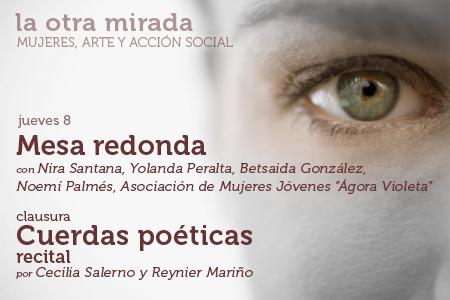 Clausura del ciclo 'La otra mirada. Mujeres, arte y acción social'