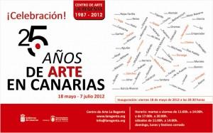 exposición celebracion 25 aniversario arte en canarias centro de arte la regenta las palmas de gran canaria