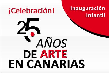 Inauguración infantil exposición '¡Celebración! 25 años de arte en Canarias'