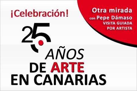 '25 años de arte en Canarias' con el artista Pepe Dámaso