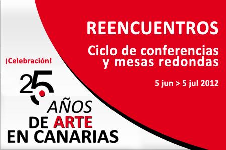 Ciclo 'Reencuentros' conferencias y mesas redondas