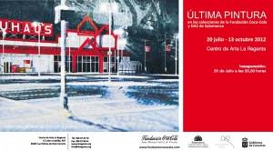Exposición Última pintura, colecciones DA2 Salamanca y Fundación Coca·Cola Centro de Arte La Regenta Las Palmas de Gran Canaria