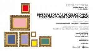 Conferencia Diversas formas de coleccionar: colecciones públicas y privadas Centro de Arte La Regenta Las Palmas de Gran Canaria