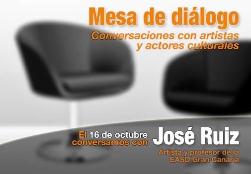 José Ruiz inaugura el ciclo 'Mesa de diálogo' con artistas y actores culturales