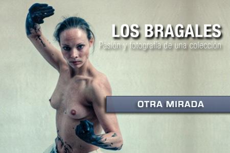 Otra mirada a la colección Los Bragales con Nacho González