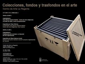 Ciclo Colecciones, fondos y trasfondos del arte Centro de Arte La Regenta