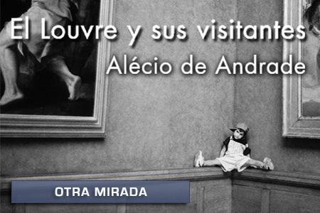'El Louvre y sus visitantes', la Otra mirada con Alejandro Vitaubet