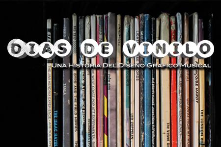 Días de vinilo, una historia del diseño gráfico musical