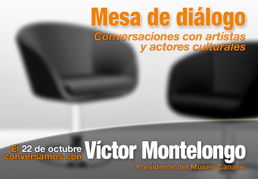Mesa de diálogo: conversaciones con Víctor Montelongo