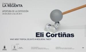 Eli Cortiñas. What about tropical delights in neoliberal times? / ¿Qué hay de frutas tropicales en tiempos neoliberales?