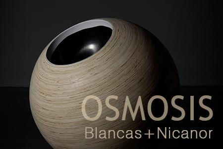 Osmosis. Blancas+Nicanor