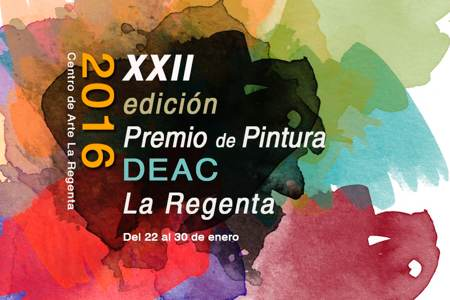 XXII Edición del Premio de Pintura DEAC La Regenta