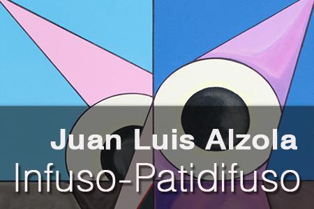 Infuso-Patidifuso. Juan Luis Alzola