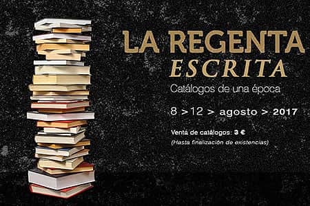 La Regenta escrita: catálogos de una época
